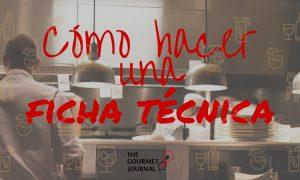 Cómo hacer la ficha técnica de un plato