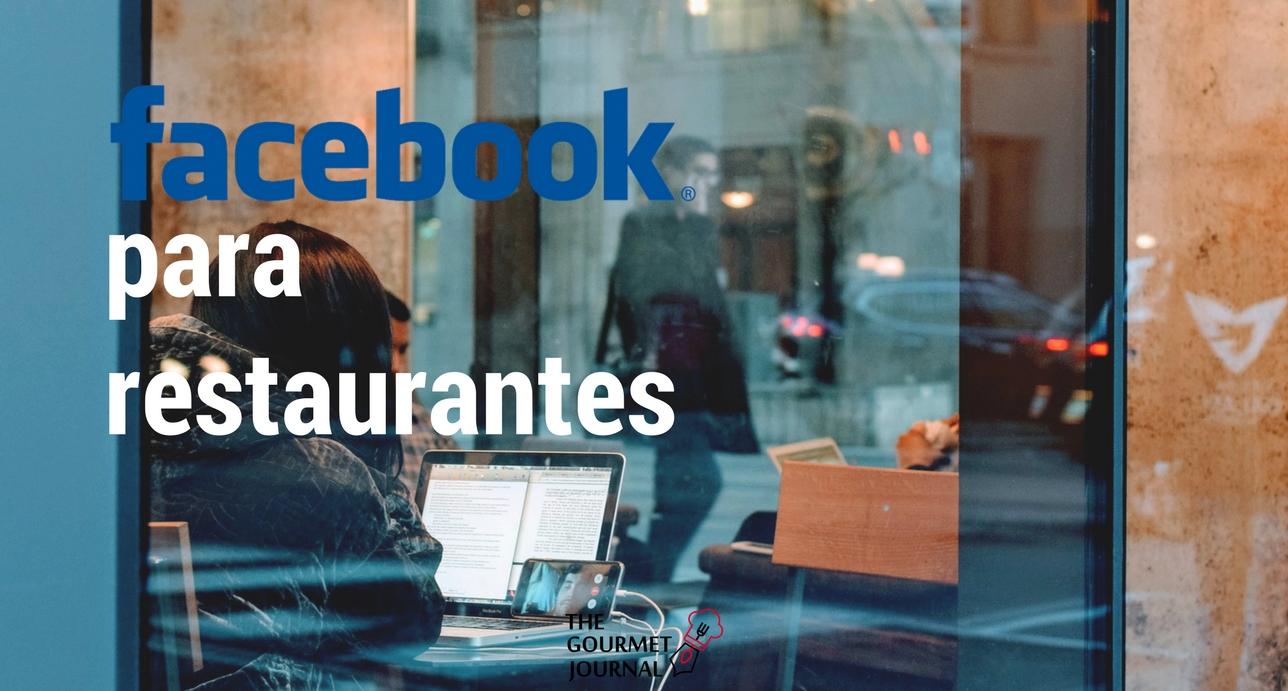 5 ideas para la estrategia en facebook de tu restaurante the